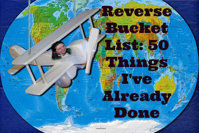 Reverse Bucket List