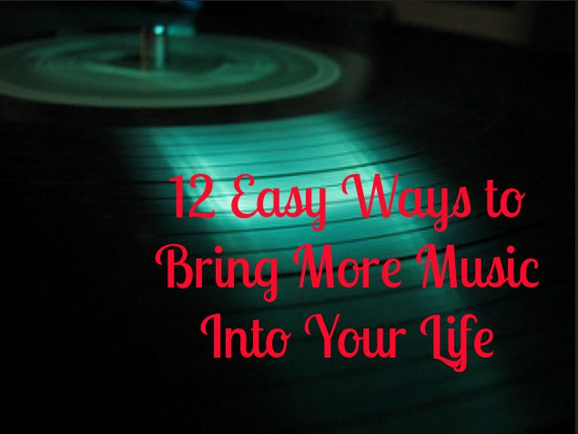 bring more music into your life
