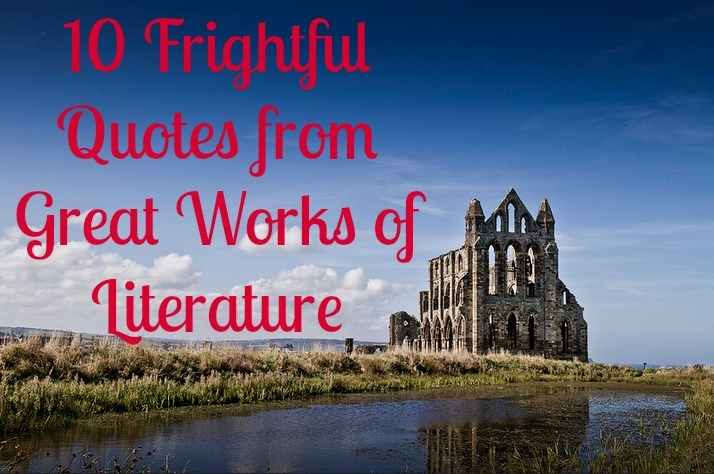frightful quotes