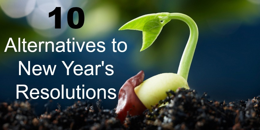 alternatives to new years resolutions