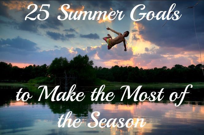 25 summer goals