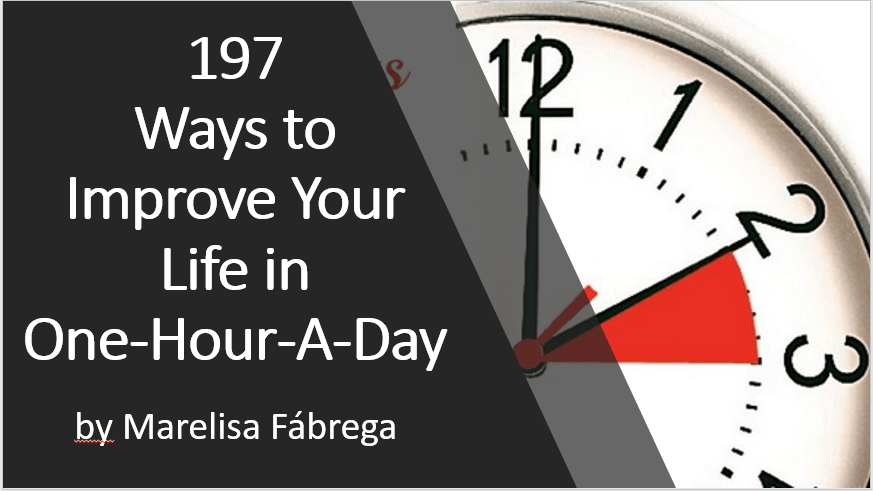 ways to improve your life in one hour a day