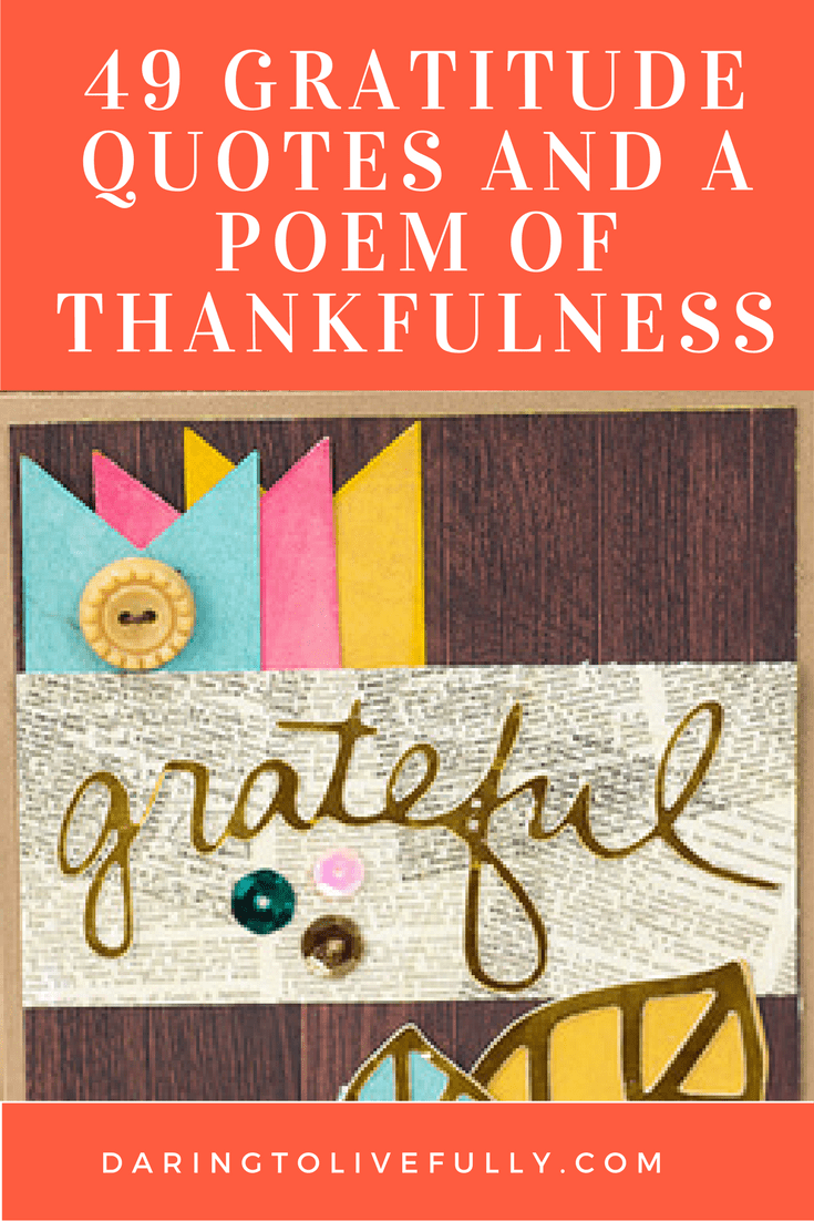 Image of: God Gratitude Quotes Daring To Live Fully 49 Gratitude Quotes And Poem Of Thankfulness Daring To Live Fully