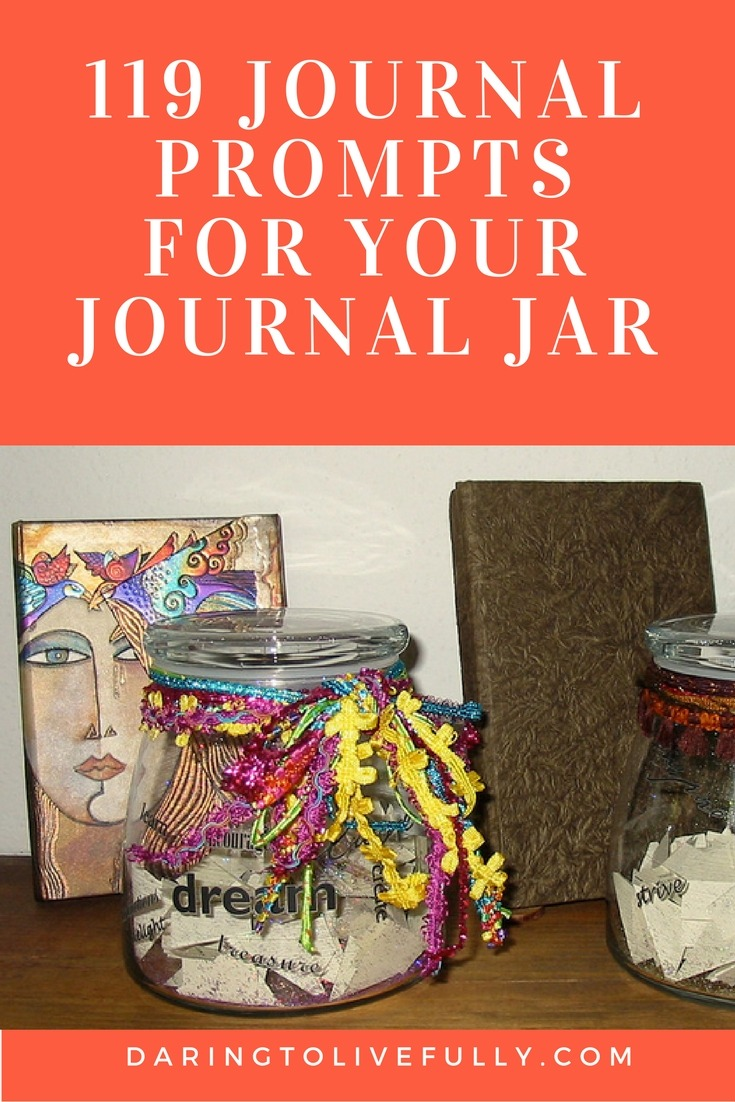 Journal Prompts for Your Journal Jar Daring to Live Fully Daring to ...