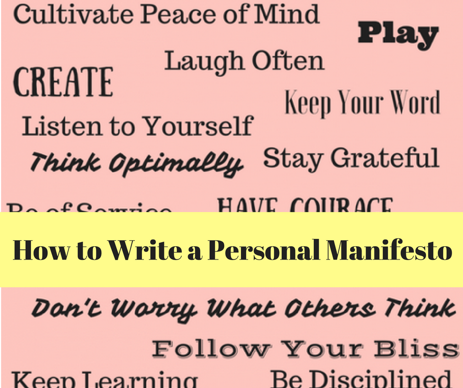 How To Write A Personal Manifesto Daring To Live Fully