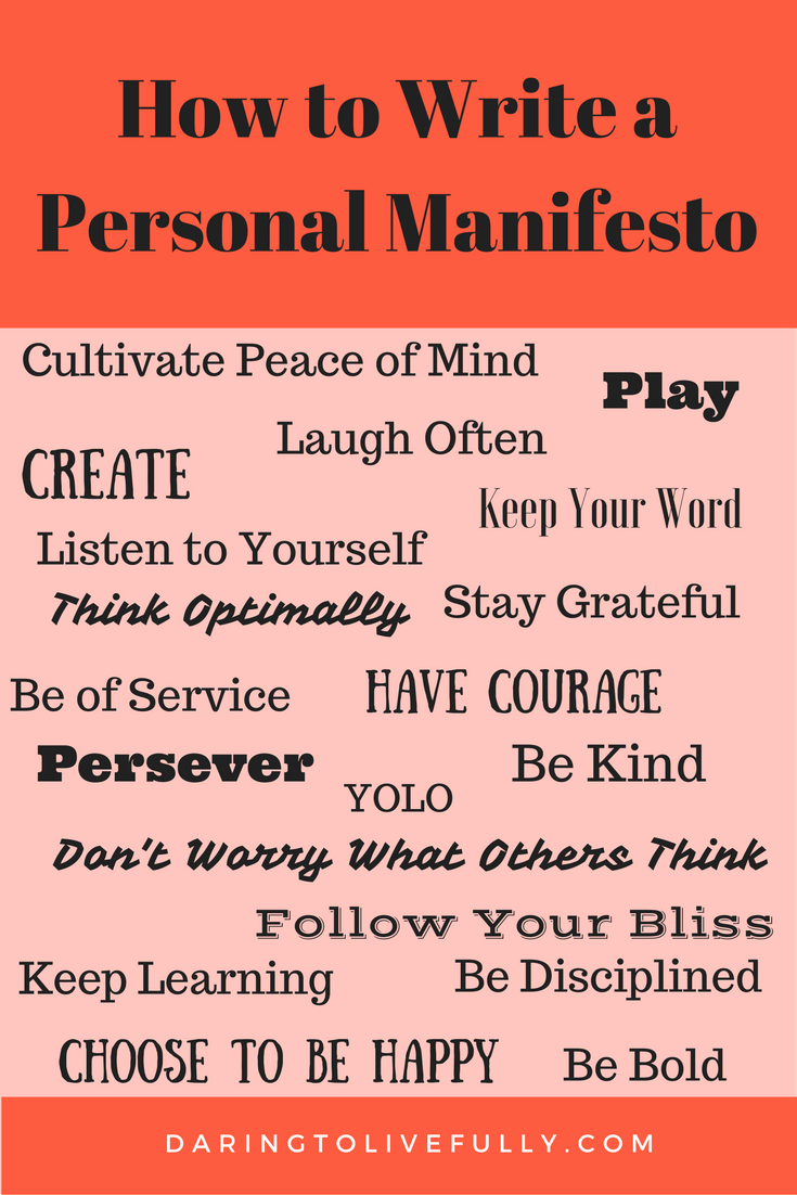 how to write a personal manifesto daring to live fully personal manifesto