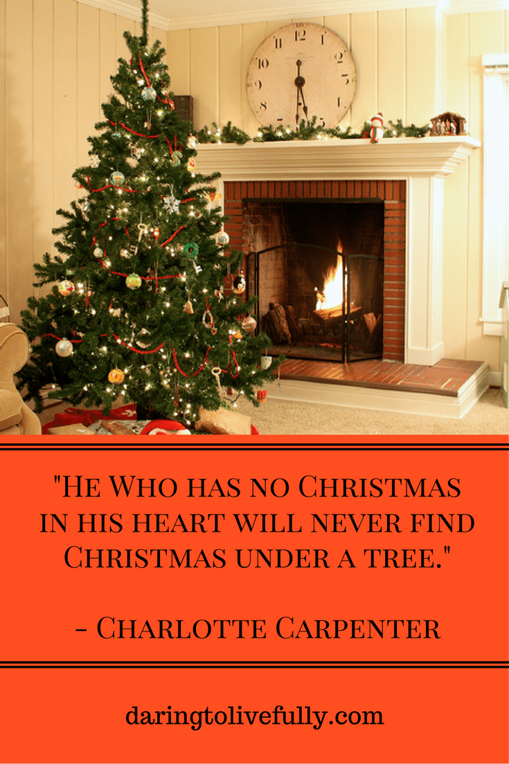 48 Joyous Christmas Quotes to Brighten the Season - Daring to Live ...
