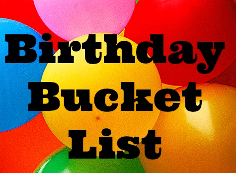 birthday bucket list