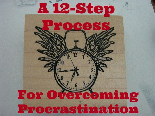 12-step method for overcoming procrastination