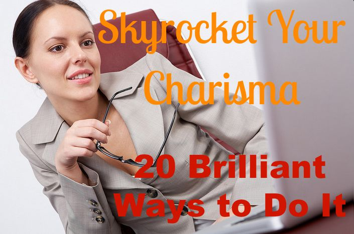 skyrocket your charisma