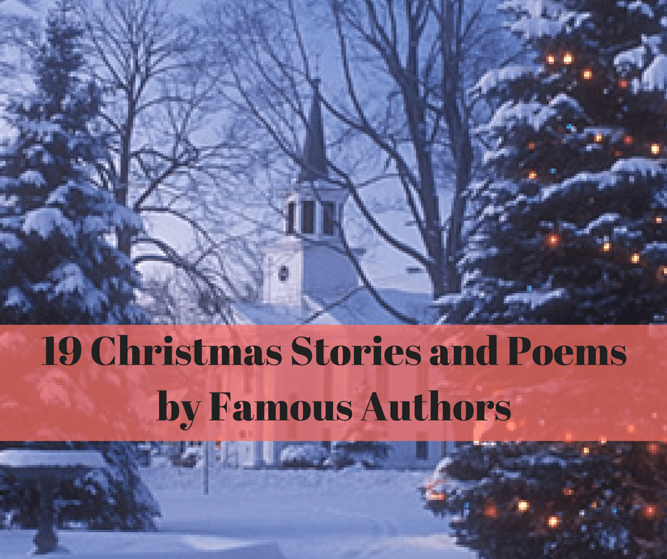 19 christmas stories and poems by famous authors daring to live fully