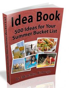 Idea Book - 500 Ideas For Your Summer Bucket List