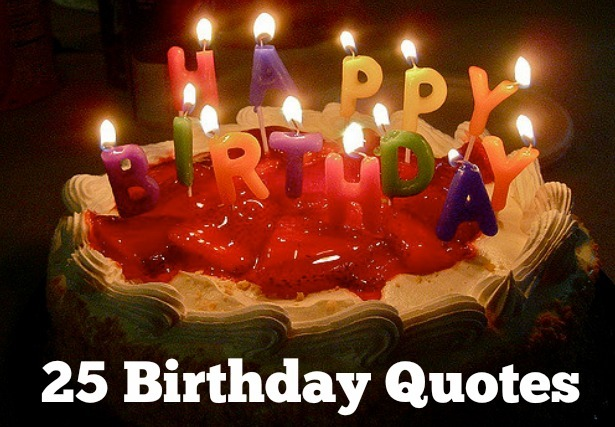 25 Birthday Quotes for Your Special Day -