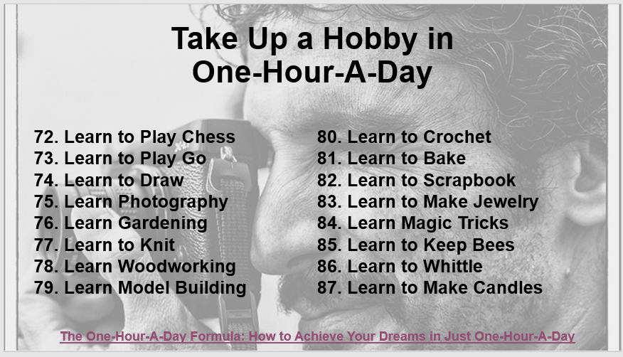 197 Ways to Improve Your Life in One-Hour-A-Day -