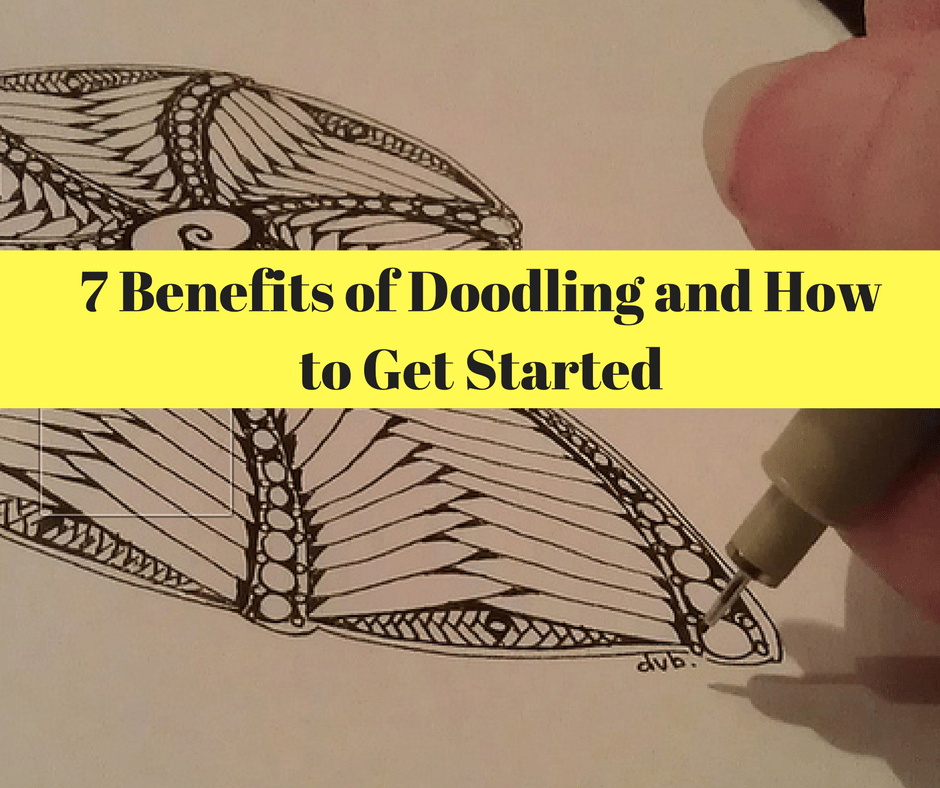 7 Benefits Of Doodling And How To Get Started