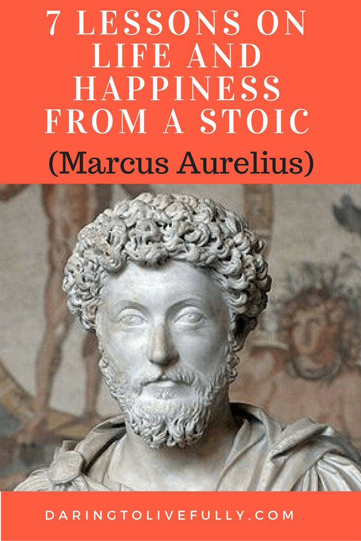 Marcus Aurelius Quotes - 7 Life Lessons From a Stoic