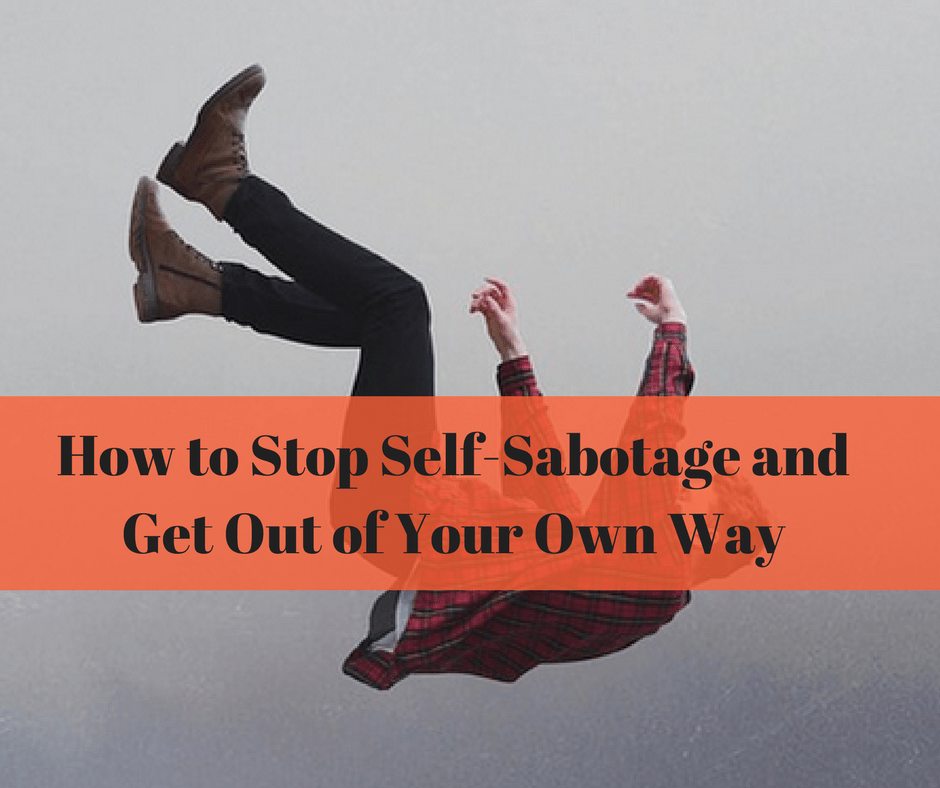 self sabotage how to stop
