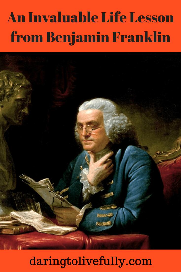 Benjamin Franklin life lesson