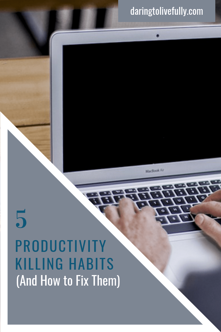 productivity killing habits