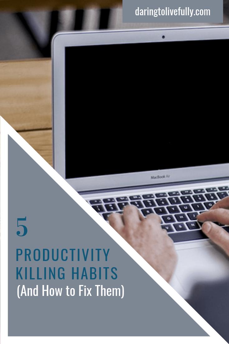 productivity killing habits